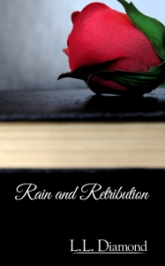 Rain and Retribution